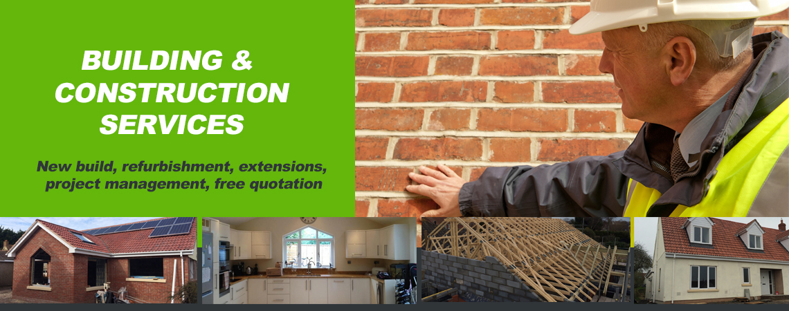 Building & Construction Services in Burnham-on-Sea - New Build, Refurbishment, Free Quotation